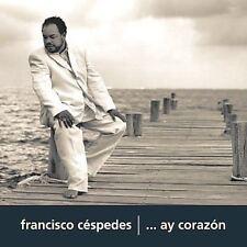 Francisco C Spedes : Ay Corazon Latin Pop/Rock 1 Disc Cd