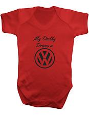 My Daddy Drives a VW -Bodysuit Colour-Baby Vest-Romper-Baby Bodysuit-100% Cotton
