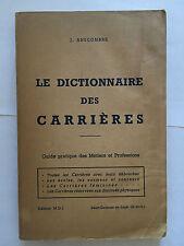 DICTIONNAIRE DES CARRIERES ANSCOMBRE GUIDE PRATIQUE DES METIERS PROFESSIONS