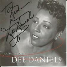 DEE DANIELS  Love Story Signed Autographed  CD 1999  Three X D Music
