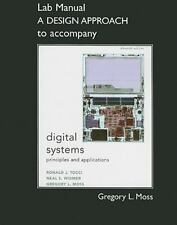 Student Lab Manual A Design Approach for Digital Systems: Principles and Applica