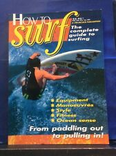 How To Surf - The Complete Guide To Surfing