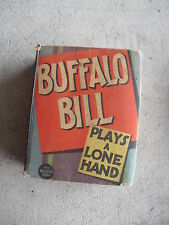 Vintage 1936 Big Little Book - Buffalo Bill Plays a Lone Hand