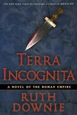Terra Incognita: Roman des römischen Reiches (Romane des Römischen Reiches) Downi