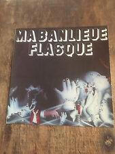 MA BANLIEUE FLASQUE - MA BANLIEUE FLASQUE - ART ROCK,ZAPPA/BEEFHEART,MAHJUN!!!
