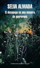 EL DESAPEGO ES UNA MANERA DE QUERERNOS/ DETACHMENT IS A FORM OF LOVING ONESELF