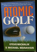 GOLF BOOK, ATOMIC GOLF, MICHALIK, MANAVIAN, SIGNED BY BOTH AUTHORS