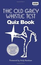 The Old Grey Whistle Test Quiz Book,Anonymous, Andy Kershaw