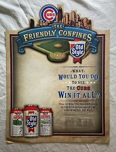 Old Style Beer Standee Sign Wrigley Field Chicago Cubs 2003 What U Do Win It All