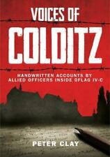 Voices of Colditz: The YMCA Notebook from Oflag IVc, Clay, Peter