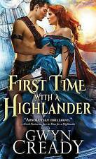 First Time with a Highlander (Sirens of the Scottish Borderlands) by Gwyn Cready