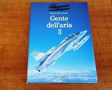 GIORGIO EVANGELISTI - GENTE DELL'ARIA 3 - STORIA AEREONAUTICA 1995 ED. OLIMPIA
