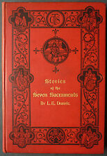 DOBRÉE - STORIES OF THE SEVEN SACRAMENTS - 1890 THE CATHOLIC TRUTH SOCIETY