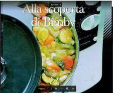RICETTARI BIMBY TM21 LIBRETTO ISTRUZIONI ALLA SCOPERTA DEL BIMBY PDF