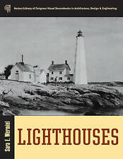 Lighthouses (Norton/Library of Congress Visual Sourcebooks in Architectur), Exce
