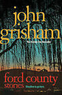 JOHN GRISHAM __ FORD COUNTRY STORIES ___ BRAND NEW ____ FREEPOST UK