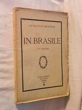 N BRASILE Le nazioni moderne Luciano Magrini Gobetti Editore 1926 libro di da