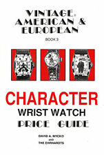 Roy Ehrhardt Book 3 Vintage Comic Cartoon Character WristWatch Price Guide