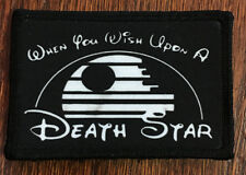 Star Wars When You Wish Upon a Death Star Morale Patch Military Tactical Army