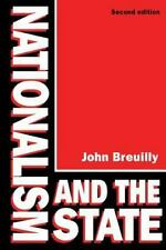 Nationalism and the State: By Breuilly, John