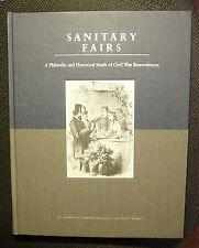 Sanitary Fairs-Philatelic and Historical Study of Civil War Benevolences-SIGNED