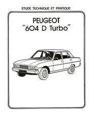 PEUGEOT 604 DT D TURBO GRD SRT GTD WORKSHOP MANUAL DE REPARACION REVUE TECHNIQUE