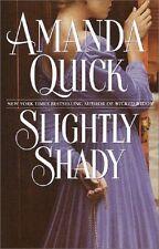 Slightly Shady: Lake & March #1 - Amanda Quick HC VGC Historical Romance Passion