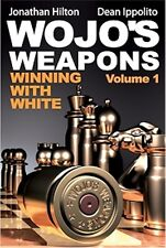 Wojo's Weapons: Winning With White, 1 NEW CHESS BOOK