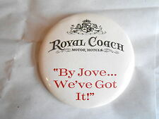 Vintage Royal Coach Motor Hotels Motel Advertising Pinback Button