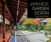 Japanese Garden Design, Paperback by Keane, Marc Peter; Ohashi, Haruzo (PHT),...