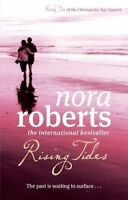 Rising Tides By Nora Roberts. 9780749952624