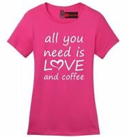 All You Need Is Love And Coffee Ladies Soft T Shirt Valentines Day Gift Tee Z4
