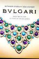 Book Between Eternity and History: BVLGARI: 125 Years of Italian Jewels Bulgari