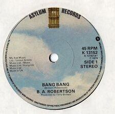 """B A Robertson - Bang Bang 7"""" Single 1979"""