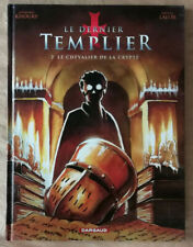 Le Dernier Templier 2 Le Chevalier de la Crypte KHOURY & LALOR Dargaud 2/2010 EO