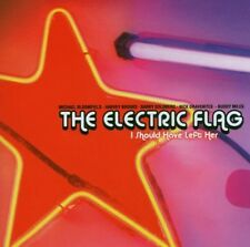 THE ELECTRIC FLAG - I SHOULD HAVE LEFT HER  CD NEU