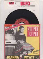 "7 "" Joanna Wyatt Stupid Cupid / Birdie Song  ( near mint  ! ) Promo Info  !"