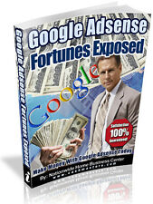 GOOGLE ADSENCE FORTUNES EXPOSED PDF EBOOK FREE SHIPPING RESALE RIGHTS