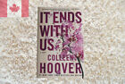 It Ends with Us : A Novel by Colleen Hoover (2016,Paperback)