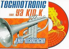 TECHNOTRONIC ft Ya Kid K - The Mariachi CD SINGLE 2TR Eurodance 2000 Belgium
