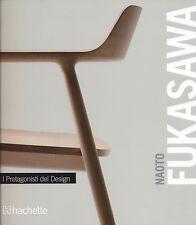 NAOTO KUKASAWA, I PROTAGONISTI DEL DESIGN - HACHETTE 2011