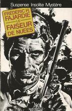 EO FRÉDÉRIC FAJARDIE + BELLE DÉDICACE À J.F. FOGEL : LE FAISEUR DE NUÉES