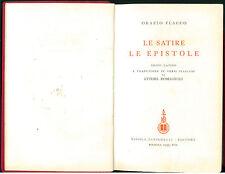 ORAZIO FLACCIO LE SATIRE LE EPISTOLE ZANICHELLI 1939 POETI DI ROMA