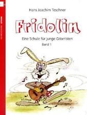 Fridolin von Hans J. Teschner (2009, Taschenbuch)