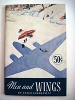 """1942 """"Men and Wings"""" Booklet  Assen Jordanoff Sponsored by Curtiss-Wright Corp.*"""