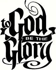 "To God Be The Glory 11""x22"" Bible Verse Wall Decal by Scripture Wall Art"
