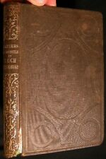 CIRCA 1854 LEGH RICHMOND LETTERS & COUNSELS TO HIS CHILDREN AM. TRACT SOCIETY