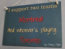 Maple Leafs v Habs Hockey Sign - Toronto v Montreal Canadiens Rare Team Rivalry