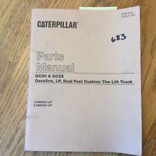 CAT Caterpillar GC20 GC25 PARTS MANUAL BOOK CATALOG LIST FORK LIFT TRUCK GUIDE