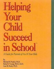 Helping Your Child Succeed in School: A Guide for Parents of 4 to 14 Y-ExLibrary